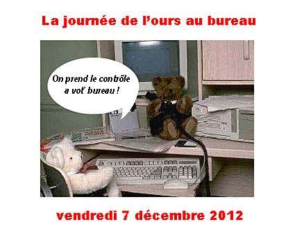 JOURNEE DE L'OURS AU BUREAU 2012